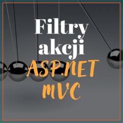 Filtry akcji ASP.NET MVC
