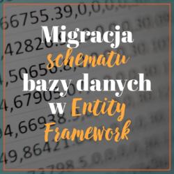 Migracja schematu bazy danych w Entity Framework