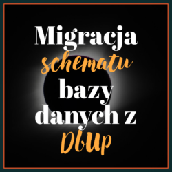 Migracja schematu bazy danych z DbUp