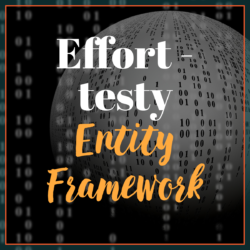 Effort - testy Entity Framework
