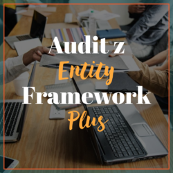 Audit z Entity Framework Plus