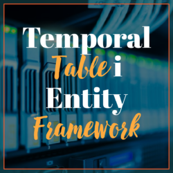 Temporal Table i Entity Framework