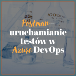 Postman – uruchamianie testów w Azure DevOps