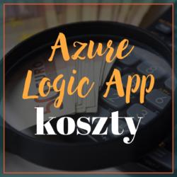 Azure Logic App - koszty
