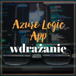 Azure Logic App - wdrażanie