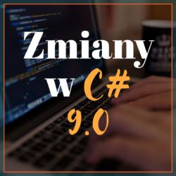 Zmiany w C# 9.0