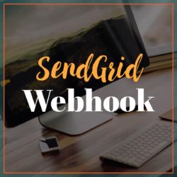 SendGrid - Webhook