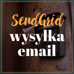 SendGrid - wysyłka email