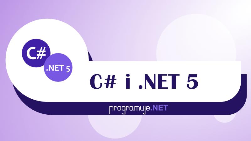 Szkolenie C# i .NET 5