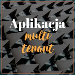 Aplikacja multi tenant